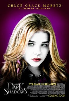 Dark Shadows.  This girl is cool.