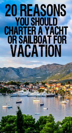 There are numerous reasons of venturing into the world of sailboat or yacht charter. There is also something unique for everyone from the smaller motor-yachts and sailing yachts to the large super-yachts and ultra luxurious yachts. #luxuriousyachts #yachtcharter #sailboatcharter #vacation #traveltips