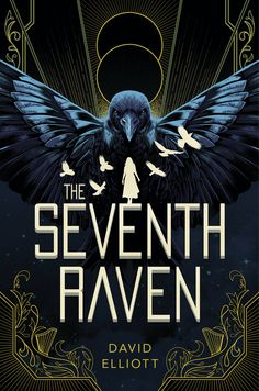 """The Seventh Raven"" by David Elliott. Cover design: Jonathan Bartlett for HMH Books for Young Readers."