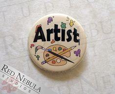 Artist Pinback Button, Magnet, or Keychain, Colorful Art Pin, Paint Splatter, I'm An Artist Button, Buttons for Artists, Paint Palette