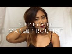 MY MAKEUP ROUTINE STEP BY STEP | TALK THROUGH - YouTube