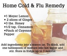 I might do this just to have at night in my tea/water. Home Cold & Flu Remedy