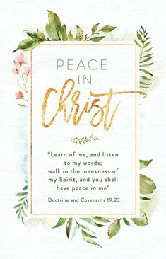 ***THIS IS A DIGITAL DOWNLOAD. YOU WILL NOT RECEIVE A PHYSICAL PRODUCT***  2018 LDS Youth Theme - Peace In Christ - D&C 19:23  11x17 poster that reads, Peace In Christ - Learn of me and listen to my words; walk in the meekness of my Spirit, and you shall have peace in me Doctrine and
