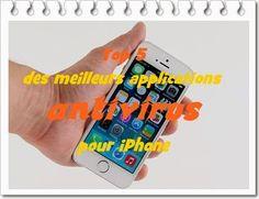 TOP 5: LES MEILLEURS APPLICATIONS ANTIVIRUS POUR L'IPHONE 2015