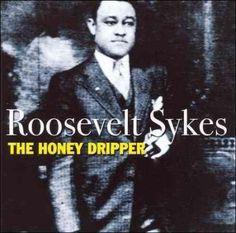 Roosevelt Sykes - The Honey Dripper