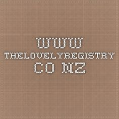 www.thelovelyregistry.co.nz
