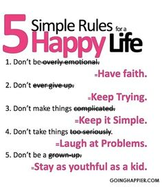 5 Simple Rules for a Happy Life