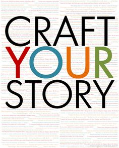 Blogging advice about crafting your own story.