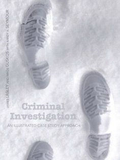 http://www.all-about-forensic-science.com/forensic-science-book.html Criminal Investigation: An Illustrated Case Study Approach By James R. Lasley & Nikos R Guskos. January 2013 Forensic Science Book of the Month. Click image or see following link for details of this and all the Forensic Science book of the month entries. http://www.all-about-forensic-science.com/forensic-science-book.html