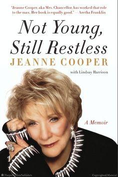 Not Young, Still Restless: A Memoir by Jeanne Cooper