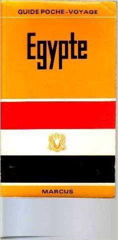 Egypte (Poche-voyage Marcus): Amazon.com: J.A.Halfon, Ib Withen, Alain-Pierre Zivie, Hervé Beaumont Hans Strelocke Horst Jürgen Becker: Books