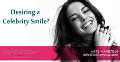 Lookswoow specializes in cosmetic dentistry ranging from our revolutionary 3D Teeth Whitening system to complete smile makeovers to make you look like Hollywood Stars.