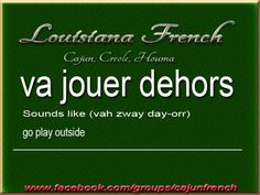 French Slang, French Phrases, French Words, French Grammar, Cajun French, French Creole, Louisiana History, New Orleans Louisiana, Learning French
