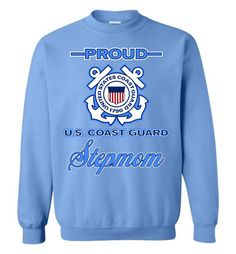 Proud U.S. Coast Guard Stepmom Sweatshirt