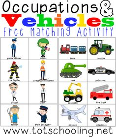 "Occupations & Vehicles: Free Matching Activity child matches the ""daddies"" in different occupations with the vehicles associated to each occupation. Of course there are women in all of these professions, but I wanted to make this specifically as a fun Father's Day activity."