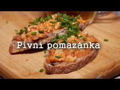 Pivní pomazánka - Neodolatelná delikatesa - YouTube No Cook Meals, Baked Potato, New Recipes, Brunch, Potatoes, Snacks, Baking, Breakfast, Ethnic Recipes