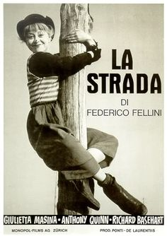 Official theatrical movie poster ( of for La Strada Directed by Federico Fellini. Films Cinema, Cinema Posters, Movie Posters, Old Movies, Vintage Movies, Cinema Paradisio, Fellini Films, Great Films, Love Movie
