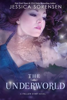The Underworld (Fallen Star Series Book 2) by Jessica Sorensen, http://www.amazon.com/dp/B005FBA98C/ref=cm_sw_r_pi_dp_UTiFrb0R1CMG8