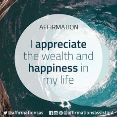 "Affirmation: ""I appreciate the wealth and happiness in my life"" #abundance #positive #lawofattraction #loa #affirmation #affirmations #positiveaffirmations #positiveaffirmation #success #happiness #motivation #motivational #abundant #successtrain #manifest #achieve #joytrain"