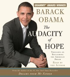 By Barack Obama: The Audacity of Hope: Thoughts « Library User Group