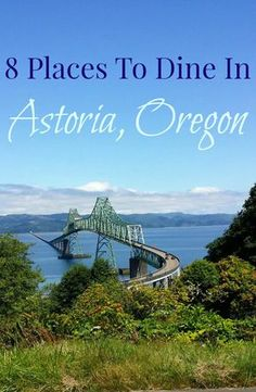 8 Places to Dine in Astoria. You need your fuel so you can search the town for the houses where the movies Goonies, Kindergarten Cop and Short Circuit were filmed.