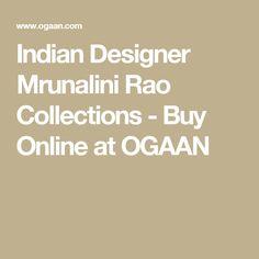 Indian Designer Mrunalini Rao Collections - Buy Online at OGAAN