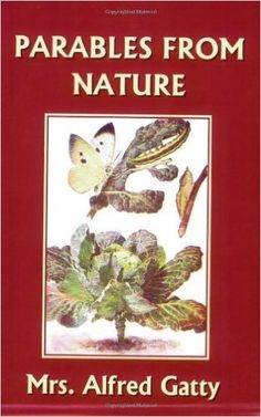 Parables from Nature by Margaret S. Gatty Parables for children inspired by nature. This collection includes all 29 stories from the first, second, third, and fourth series, originally published in separate volumes. Classic Literature, Children's Literature, Classic Books, Books To Read, My Books, Rainbow Resource, Charlotte Mason, Nature Study, Read Aloud
