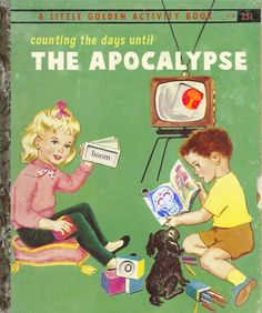 Counting the Days Until the Apocalypse ~ Classic Inappropriate Bad Children's Books