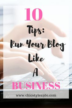 Want to run your blog like a business? It starts with a strategic business plan. Click to read the full blog post. | ChicStylez360.com