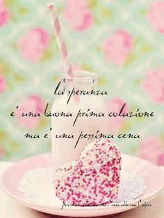 Nero come la notte dolce come l'amore caldo come l'inferno: La speranza è una buona prima colazione ma è una p...