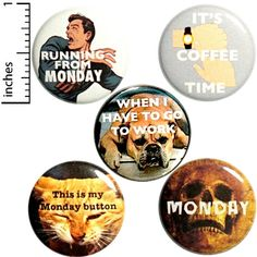 Funny I Hate Monday Fridge Magnets Sarcastic Refrigerator or Work Locker Magnets Mondays 5 Pack Gift Set 1 Inch Funny Buttons, Cool Buttons, Funny Work, Funny Me, Funny Magnets, I Hate Mondays, Work Gifts, Work Humor, Pin Badges