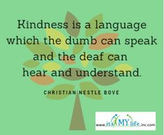 We all learned kindness in kindergarten. Who is still practicing it? http://www.itsmylifeinc.com/2015/05/20245/ Christian Nestle Bove Quote | Its My Life