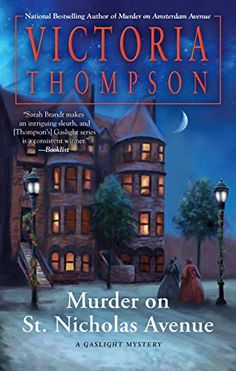 Murder on St. Nicholas Avenue (Gaslight Mystery) by Victoria Thompson.  Please clcik on the book jacket to check availability or place a hold @ Otis,  (11/3/15)