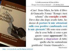 """La bella recensione di Mara Fornasa al mio ultimo libro, """"Rompi i Tuoi schemi Mentali"""""""
