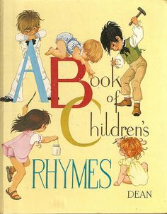 """A Book of Children's Rhymes"", illustrated by Janet and Anne Grahame Johnstone, Dean 1978"