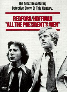Robert Redford / Dustin Hoffman classic  What a great account of the sleaziness of Nixon and SHAME on Ford for pardoning him