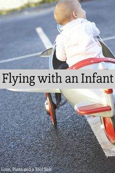 Planning a trip with a baby? Check out these tips for Flying with an Infant so you can be prepared for travel