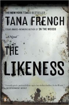 The Likeness - Tana French. Love all Tana French books, but this was my favorite. Reading Lists, Book Lists, Free Reading, Books To Read, My Books, Thing 1, Crime Fiction, Fiction Books, Reading Levels