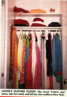 Jackie's closet (surely in her vacation house and this must only be one!)