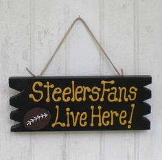 Yard Sign 203 - Steelers Fans Live here. $18.00, via Etsy.