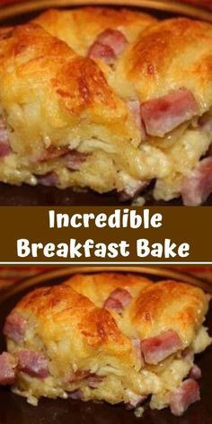 Incredible Breakfast Bake – Worthy of All Breakfasts! – Recipes