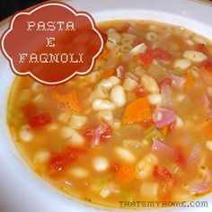 Pasta e Fagnoli - perfect soup for upcoming fall days.... » Recipes, Food and Cooking