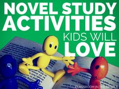 Novel Study Activities Kids Will Love - Education to the Core