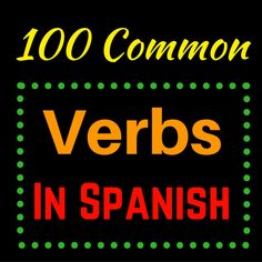 If you know the most common verbs in Spanish, then you're a long way to understanding the language. Here are 100 of the most common verbs with some different expressions of usage. Spanish Vocabulary, Spanish Language Learning, Teaching Spanish, Spanish Grammar, Learn To Speak Spanish, Learn Spanish Online, Spanish Songs, Spanish Lessons, Spanish Class