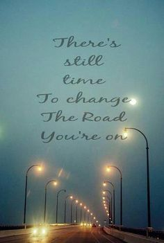 The road you are on...