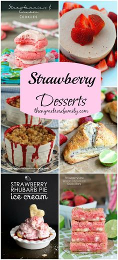Strawberry Desserts www.thenymelrosefamily.com #desserts #strawberry