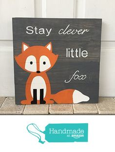 14x14 Stay Clever Little Fox Nursery Sign, Baby Shower Gift, or Baby Decor, woodland animals. from Amber's Wooden Boutique http://www.amazon.com/dp/B015HJTMYS/ref=hnd_sw_r_pi_dp_xARpwb13EC6PP #handmadeatamazon