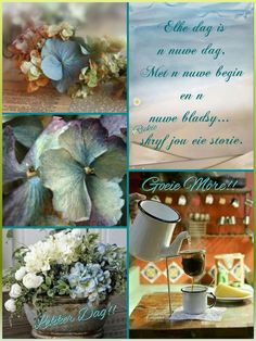 Lekker Dag, Love Collage, Afrikaanse Quotes, Goeie More, Good Morning Wishes, Morning Quotes, Birthday Wishes, Color Inspiration, Qoutes