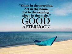 Good Afternoon Life Quotes Top Good Afternoon Quotes Images
