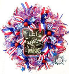 Patriotic Deco Mesh Wreath - Let Freedom Ring Deco Mesh Wreath - July 4th  - Memorial Day - Patriotic Decor - Door Decor by WreathsEtcbyLisa on Etsy